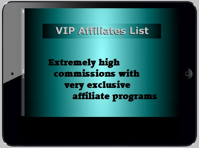 Click to view the VIP Affiliates List